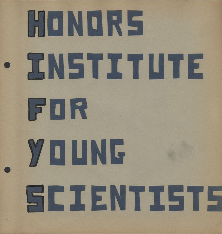 Go to Title page of Honors Institute for Young Scientists scrapbook item page