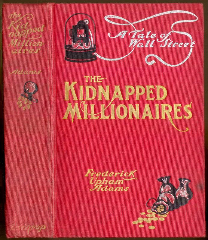 Go to The Kidnapped Millionaires: A Tale of Wall Street and the Tropics item page