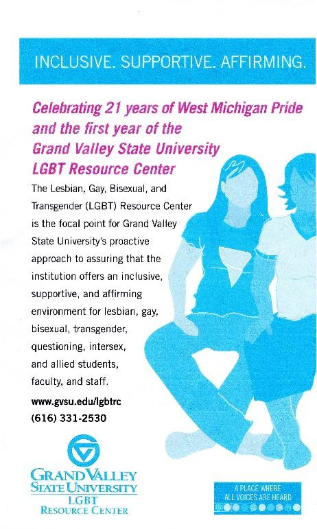 Go to Celebrating 21 years of West Michigan Pride and the first year of the Grand Valley State University LGBT Resource Center item page