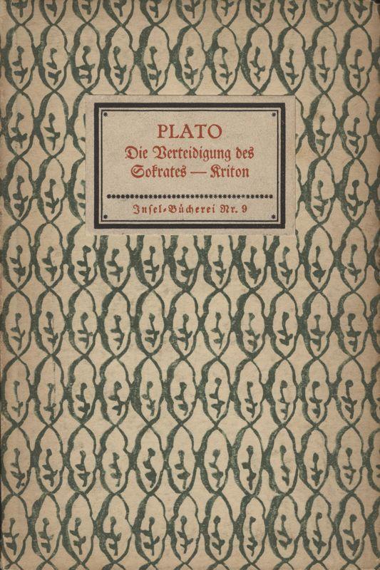 Die Verteidigung des Sokrates: Kriton