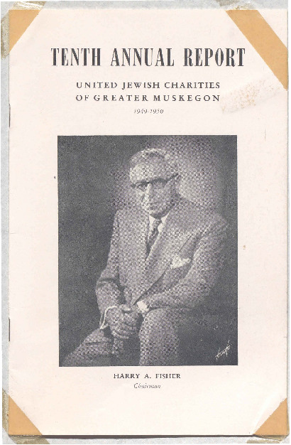 Go to Tenth Annual Report: United Jewish Charities of Greater Muskegon, 1949-1950 item page