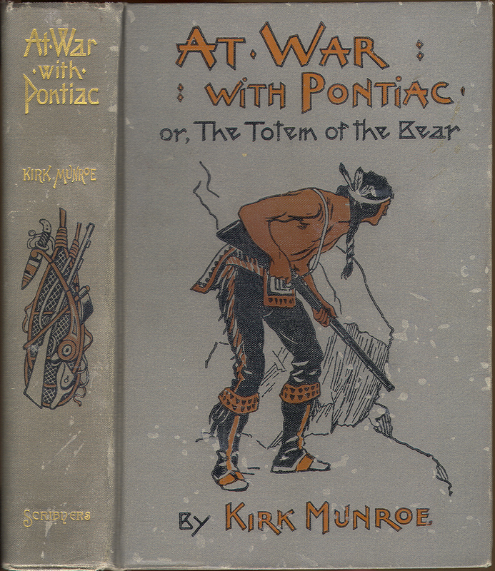 Go to At War with Pontiac, or, The Totem of the Bear item page