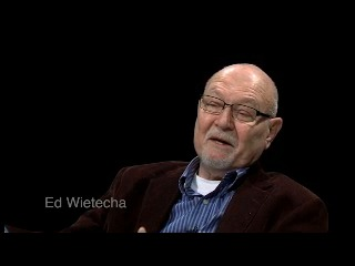 Go to Wietecha, Edward J (Interview outline and video), 2015 item page
