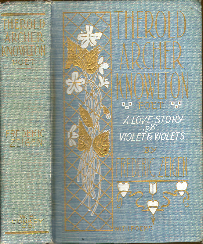Go to Therold Archer Knowlton, Poet: A Love Story of Violet and Violets item page