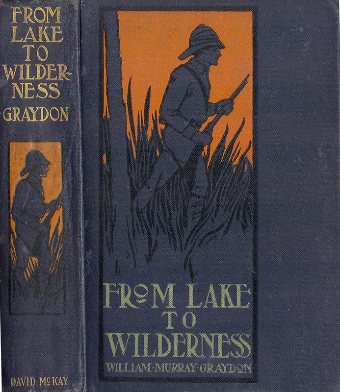 Go to From Lake to Wilderness, or, The Cruise of the Yolande item page