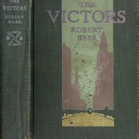 The Victors: A Romance of Yesterday Morning & This Afternoon